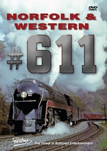 Norfolk & Western 611 DVD