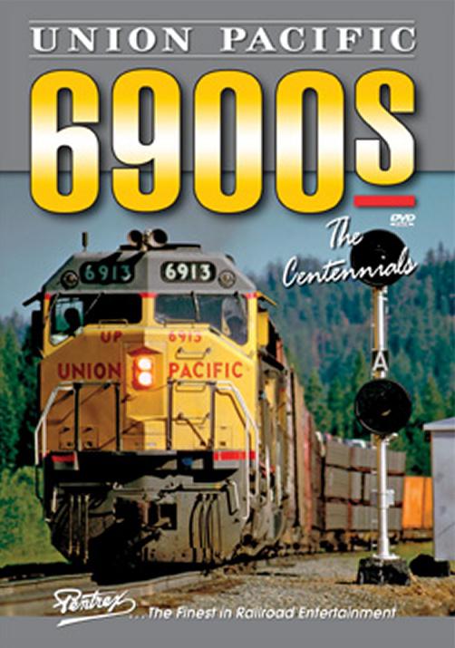 Union Pacific 6900s - The Centennials DVD Pentrex VR006-DVD 748268005695