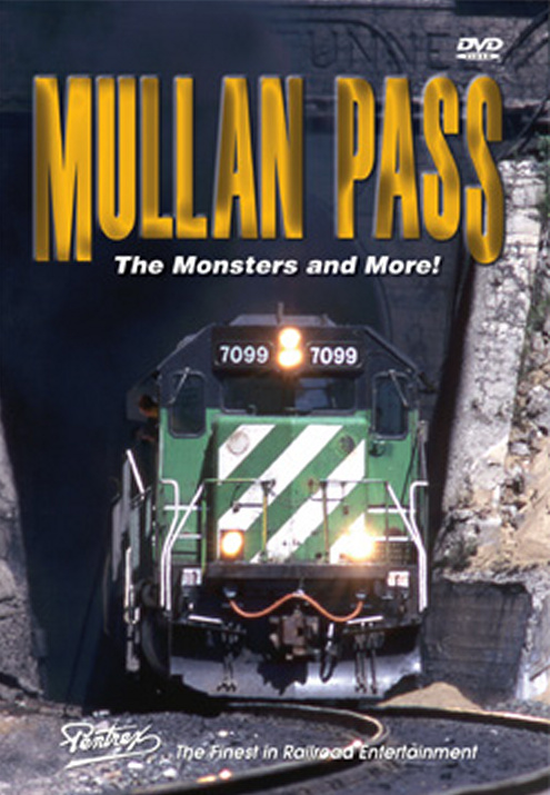 Mullan Pass - The Monsters and More! DVD Train Video Pentrex VR025-DVD 748268005091