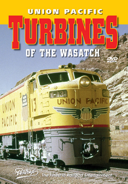 Union Pacific Turbines of the Wasatch DVD Train Video Pentrex VR045-DVD 748268005114