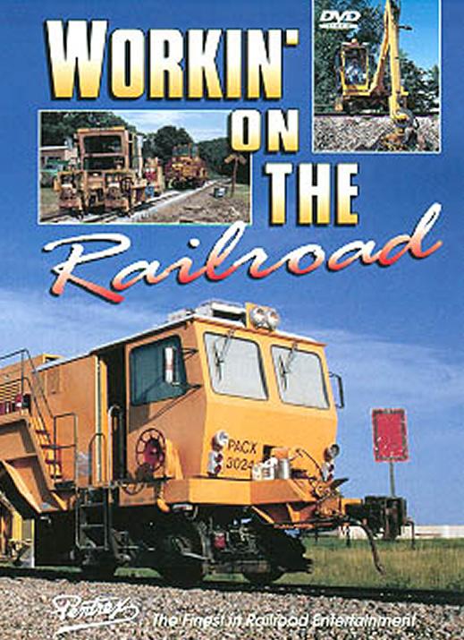 Workin On The Railroad DVD Pentrex WOTR-DVD 748268004216