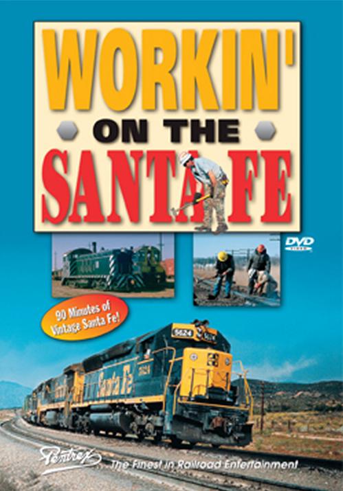 Workin on the Santa Fe DVD Pentrex WOTSF-DVD 748268005299