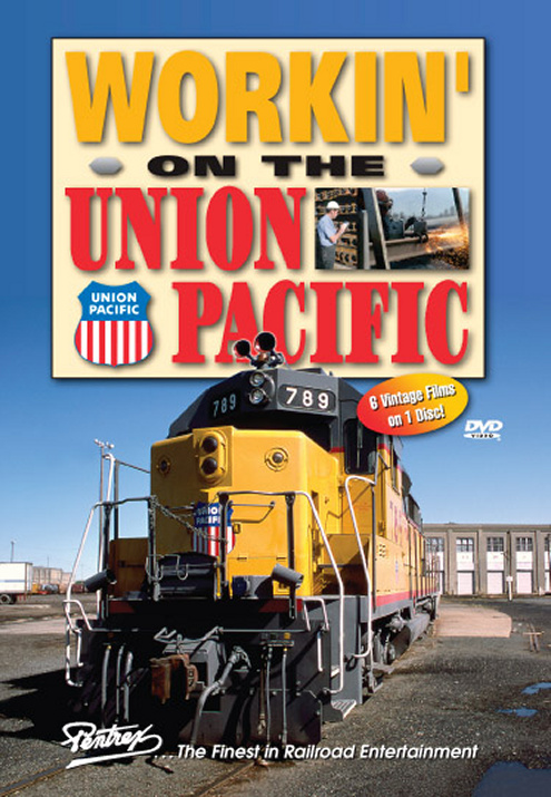 Workin on the Union Pacific DVD Train Video Pentrex WOTUP-DVD 748268005442