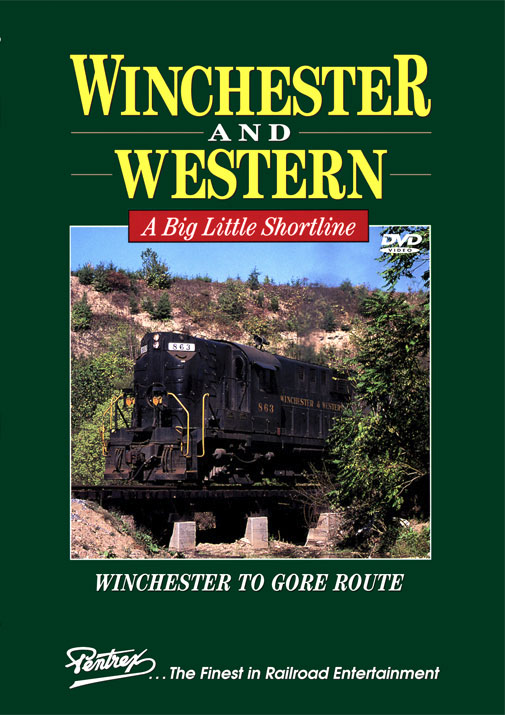 Winchester & Western A Big Little Shortline DVD Pentrex WW-DVD 748268006593