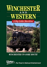 Winchester & Western A Big Little Shortline DVD