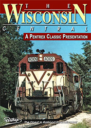 Wisconsin Central - A Pentrex Classic Presentation DVD