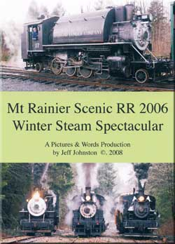 Mt Rainier Scenic RR 2006 Winter Steam Spectacular Train Video Pictures and Words Productions PW-MTR