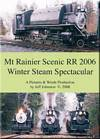 Mt Rainier Scenic RR 2006 Winter Steam Spectacular