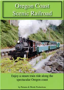 Oregon Coast Scenic Railroad Train Video Pictures and Words Productions PW-OCS