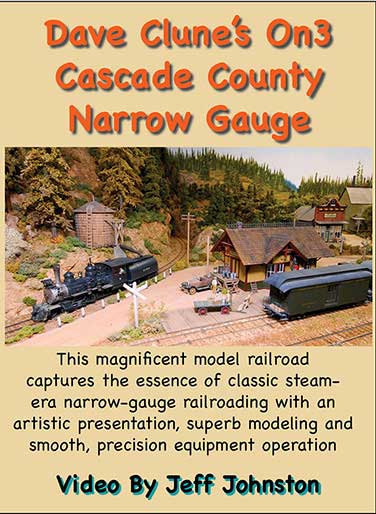 Dave Clunes Cascade County Narrow Gauge DVD Train Video Pictures and Words Productions PW-ON3 748252114693