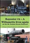 Rayonier No. 2 A Willamette Lives Again Mt Rainer Scenic