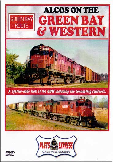 Alcos on the Green Bay & Western DVD Plets Express 004GBW