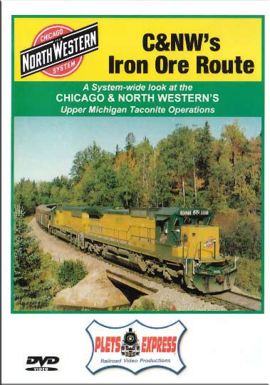 Chicago & North Westerns Iron Ore Route DVD Train Video Plets Express 010CNWO