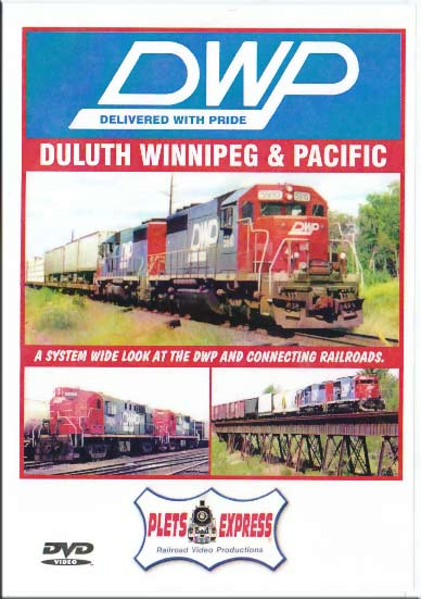 Duluth Winnipeg & Pacific DWP Delivered With Pride DVD Train Video Plets Express 012DWP