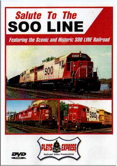 Salute to the Soo Line DVD Train Video Plets Express 015SSOO