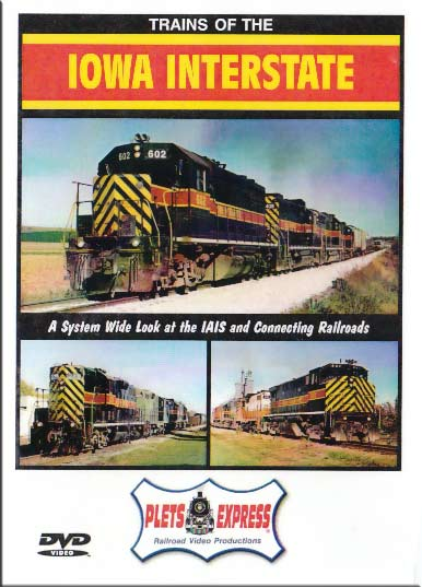 Trains of the Iowa Interstate DVD Plets Express 026IAIS