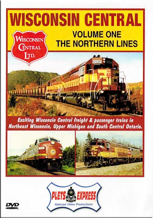 Wisconsin Central Vol 1 The Northern Lines DVD Train Video Plets Express 030WC1 753182980294