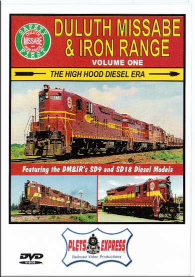 Duluth Missabe & Iron Range Volume 1 - The High Hood Diesel Era Plets Express 031DMIR1