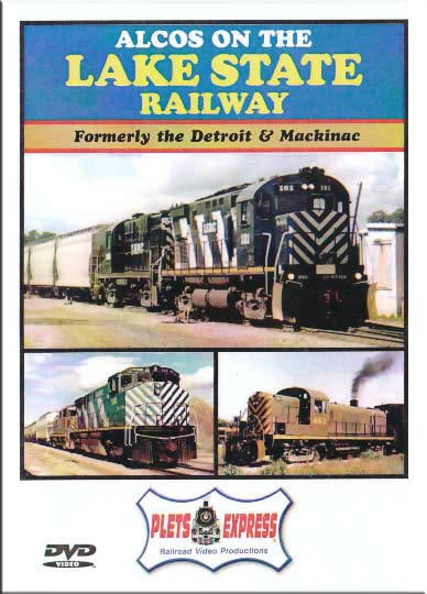 Alcos on the Lake State Railway DVD Plets Express 033LSRC