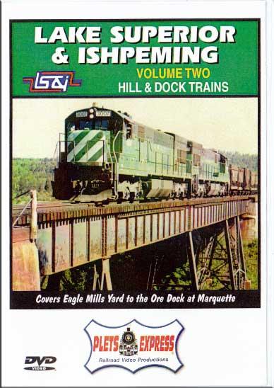 Lake Superior & Ishpeming Hill & Dock Trains Vol 2 Train Video Plets Express 039LSI2
