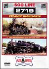 Soo Line 2719 Steamin Highlights DVD