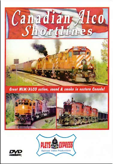 Canadian Alco Shortlines DVD Train Video Plets Express 052CAS