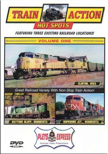Train Action Hot Spots Vol 1 Clinton IA Daytons Bluff Nopeming Jct DVD Plets Express 060HS01