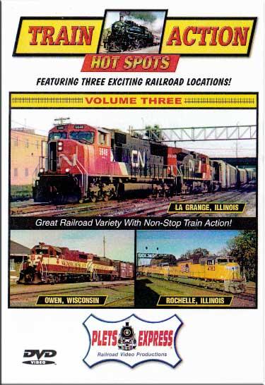 Train Action Hot Spots Vol 3 La Grange - Owen - Rochelle DVD Plets Express 062HS03