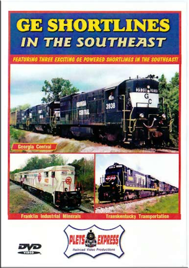 GE Shortlines in the Southeast DVD Plets Express 064GESE
