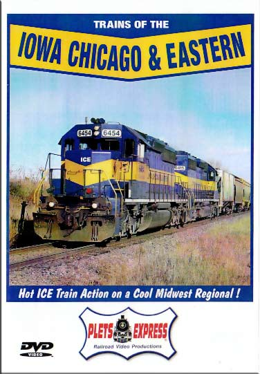 Trains of the Iowa Chicago & Eastern DVD Plets Express 065ICE