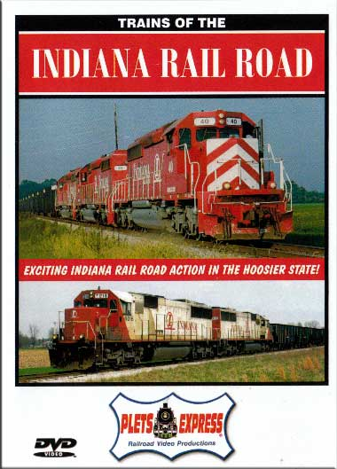 Trains of the Indiana Railroad DVD Train Video Plets Express 067INRR
