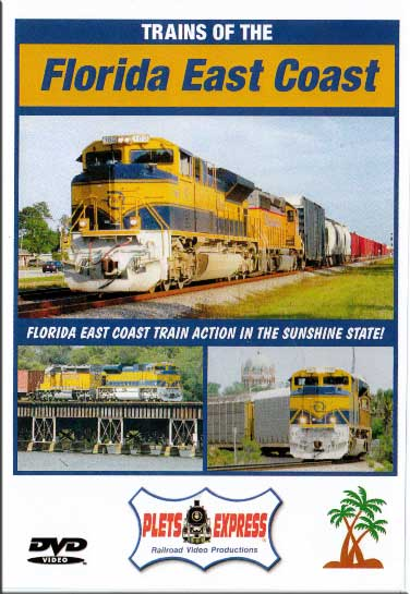 Trains of the Florida East Coast DVD Train Video Plets Express 068FEC 753182980676