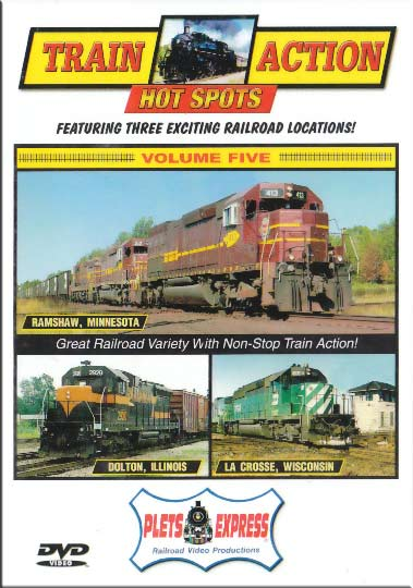 Train Action Hot Spots 5 Ramshaw - Dolton - La Crosse DVD Plets Express 074HS05