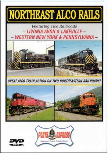 Northeast Alco Rails Livonia Avon & Lakeville Western NY & PA DVD Train Video Plets Express 085NEAR 753182980843