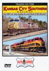Trains of the Kansas City Southern Railway DVD