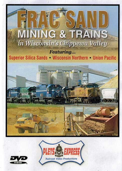 Frac Sand Mining & Trains in Wisconsins Cippewa Valley DVD Train Video Plets Express 099FSMT 753182980997