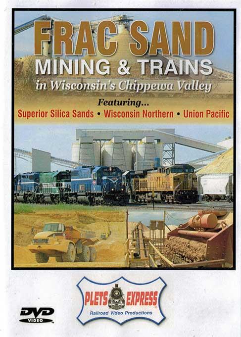 Frac Sand Mining & Trains in Wisconsins Cippewa Valley DVD Plets Express 099FSMT 753182980997