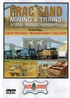 Frac Sand Mining & Trains in Wisconsins Cippewa Valley DVD
