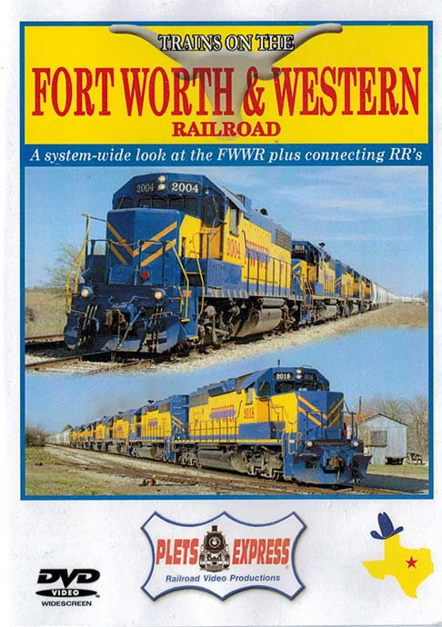 Trains on the Fort Worth & Western Railroad DVD Train Video Plets Express 100FWWDVD 753182981000