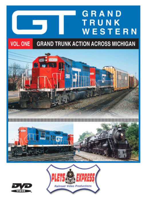 Grand Trunk Western - Vol. 1 Grand Trunk Action Across Michigan DVD Plets Express 121GTW1D