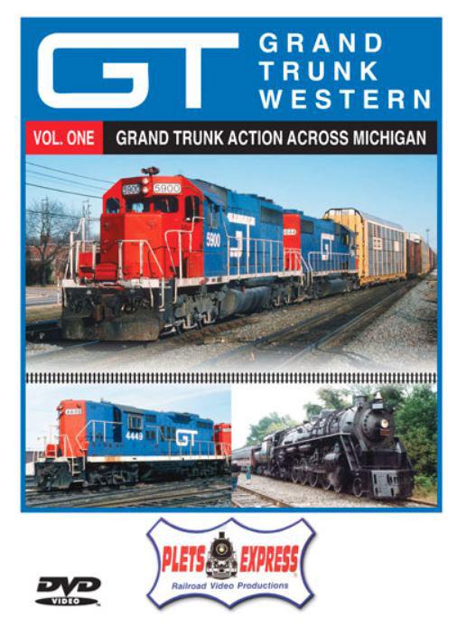 Grand Trunk Western - Vol. 1 Grand Trunk Action Across Michigan DVD Plets Express 121GTW1D