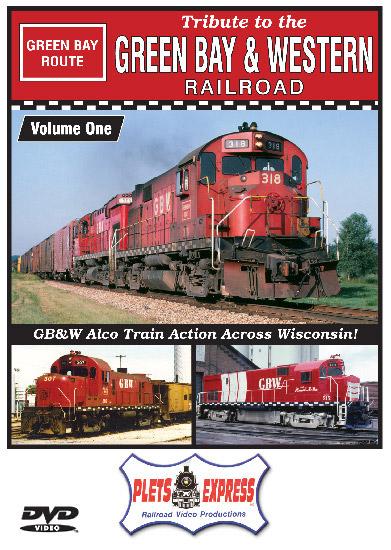 Tribute to the Green Bay & Western Railroad Vol 1 DVD Plets Express 111TGBW1 753182981116
