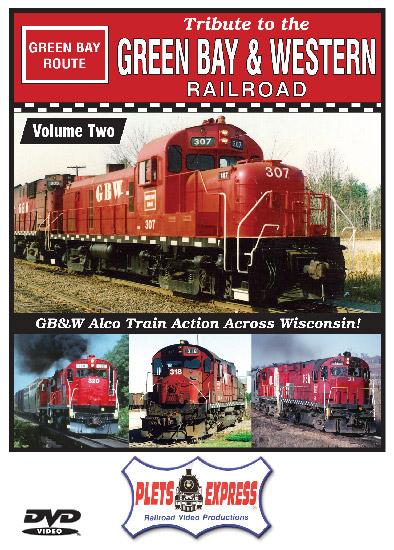 Tribute to the Green Bay & Western Railroad Vol 2 DVD Plets Express 111TGBW2 753182981123