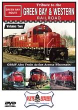 Tribute to the Green Bay & Western Railroad Vol 2 DVD