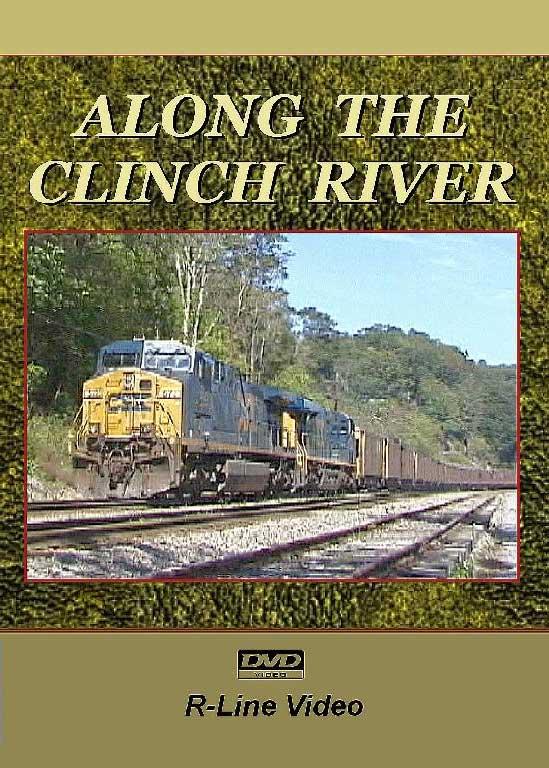 CSX Along the Clinch River DVD R-Line Video RL-CSCR