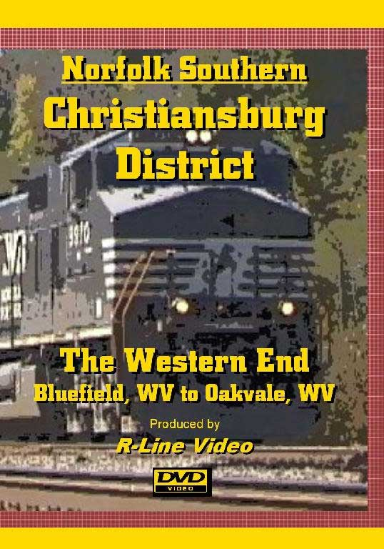 Norfolk Southern Christiansburg District Western End DVD Bluefield to Oakvale WV Train Video R-Line Video RL-CDWE
