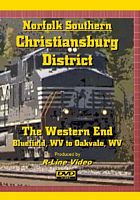 Norfolk Southern Christiansburg District Western End DVD Bluefield to Oakvale WV