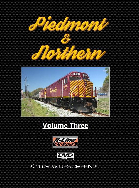 Piedmont & Northern Volume 3 DVD The Iowa Pacific Holdings Era R-Line Video RLPN3D