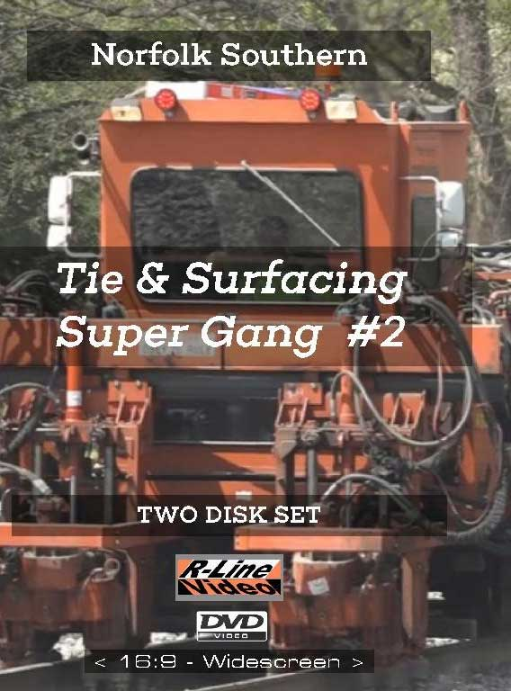Tie & Surfacing Super Gang 2 Disc Set DVD Train Video R-Line Video RL-TSSGDVD