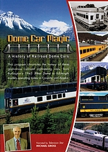 Dome Car Magic - A History of Railroad Dome Cars on DVD by RK Publishing
